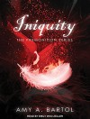 Iniquity (Premonition) - Amy A. Bartol, Emily Woo Zeller