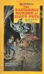 Dastardly Murder of Dirty Pete - Eth Clifford, George Hughs