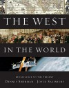 The West in the World, Renaissance to Present - Dennis Sherman, Joyce E. Salisbury