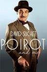 Poirot and Me - Geoffrey Wansell, David Suchet, David Suchet