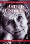 Astrid Lindgren. Ein Lebensbild. - Margareta Strömstedt