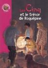 Les Cinq et le trésor de Roquepine - Claude Voilier, Enid Blyton
