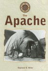 North American Indians - The Apache (North American Indians) - Raymond H. Miller