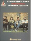 John Mayall with Eric Clapton - Blues Breakers - Hal Leonard Publishing Company