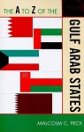 The A to Z of the Gulf Arab States - Malcolm Peck