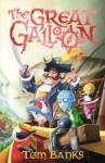 The Great Galloon - Tom Banks, John Kelly