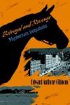 Betrayal and Revenge: Mysterium Iniquitotis - Edward Anthony Gibbons