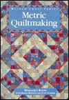Metric Quiltmaking - Margaret Rolfe, Judy Turner