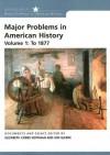 Major Problems In American History, Volume 1: To 1877 - Elizabeth Cobbs Hoffman, Jon Gjerde