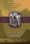 Bound for Canaan (Standing on the Promises, Book 2) - Margaret Blair Young, Darius Aidan Gray