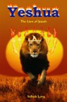 Yeshua: The Lion of Judah - Isaac Levy, Chris Harris, Michael Nicholson, Mark Kelldorf
