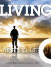 Living the Gospel Life - Daily Devotions for Christians on a Mission, Volume 2 Number 4 - 2012 October, November, December - Various, David Mead, Mark Zimmermann