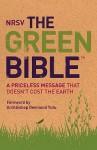 NRSV: The Green Bible - Anonymous, John R. Kohlenberger III, N.T. Wright, Pope John Paul II, Desmond Tutu, Alison Peterson, Calvin B. Dewitt