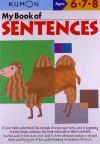 My Book of Sentences - Kumon Publishing