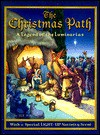 The Christmas Path: A Legend of the Luminarias - Sue Wright