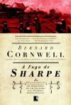 A Fuga de Sharpe (As Aventuras de Sharpe, #10) - Alves Calado, Bernard Cornwell
