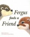 Fergus Finds a Friend - Kenneth Steven, Louise Crowe
