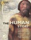The Human Story: Our Evolution from Prehistoric Ancestors to Today - Christopher Sloan