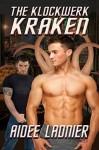 The Klockwerk Kraken - Aidee Ladnier