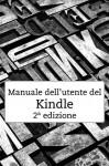 Manuale dell'utente del Kindle 2ª edizione - Amazon