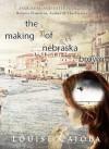 The Making of Nebraska Brown - Louise Caiola
