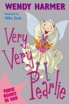 Very, Very Pearlie - Wendy Harmer