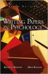 Writing Papers in Psychology - Ralph L. Rosnow, Mimi Rosnow