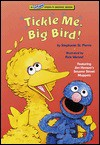 Tickle Me, Big Bird! (Lift-and-Peek-a-Brd Books(TM)) - Rick Wetzel