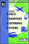 International Conference on Public Transport Electronic Systems - Institution of Electrical Engineers