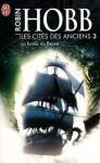 La fureur du fleuve (Les Cités des Anciens, #3) - Robin Hobb