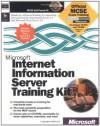 Internet Information Server Training Kit (Academic Learning) - Microsoft Corporation, Microsoft Press, Microsoft Corporation Staff