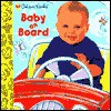 Baby on Board (Little Nugget) - Andrea Posner, Amanda Haley, James Levin