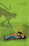 Invisible to Predators - R.M. Vaughan