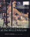 Photorealism At the Millennium - Louis K. Meisel, Linda Chase