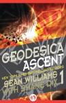 Geodesica Ascent - Sean Williams, Shane Dix