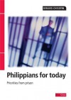 Philippians for Today: Priorities from Prison - Gerard Chrispin