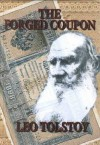 The Forged Coupon - Leo Tolstoy