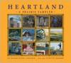 Heartland: A Prairie Sampler - Jo Bannatyne-Cugnet, Yvette Moore