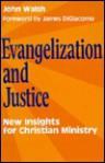 Evangelization and Justice - John Walsh