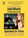 Sporked in Time (The Totally Dope West Hollywood Adventures of Busty Russell and Tope McWhite) - Jaid Black, Nicholas Grant