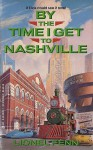 By the Time I Get to Nashville - Lionel Fenn
