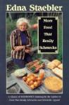 More Food That Really Schmecks - Edna Staebler, Carol Noel