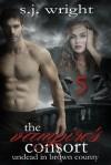 The Vampire's Consort - S.J. Wright