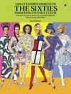 Great Fashion Designs of the Sixties Paper Dolls: 32 Haute Couture Costumes by Courreges, Balmain, Saint-Laurent and Others (Dover Paper Dolls) - Tom Tierney