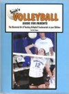 Teach'n Volleyball - Guide for Parents - Bob Swope