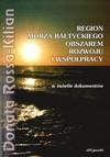Region Morza Bałtyckiego obszarem rozwoju i współpracy w świetle dokumentów - Donata Rossa-Kilian
