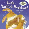Little Bunny's Bedtime! - Jane Johnson, Gaby Hansen