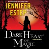 Dark Heart of Magic - Jennifer Estep, Brittany Pressley