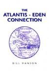The Atlantis - Eden Connection - Bill Hanson