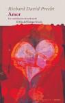 Amor. Un sentimiento desordenado (El Ojo del Tiempo) - Richard David Precht, Isidoro Reguera